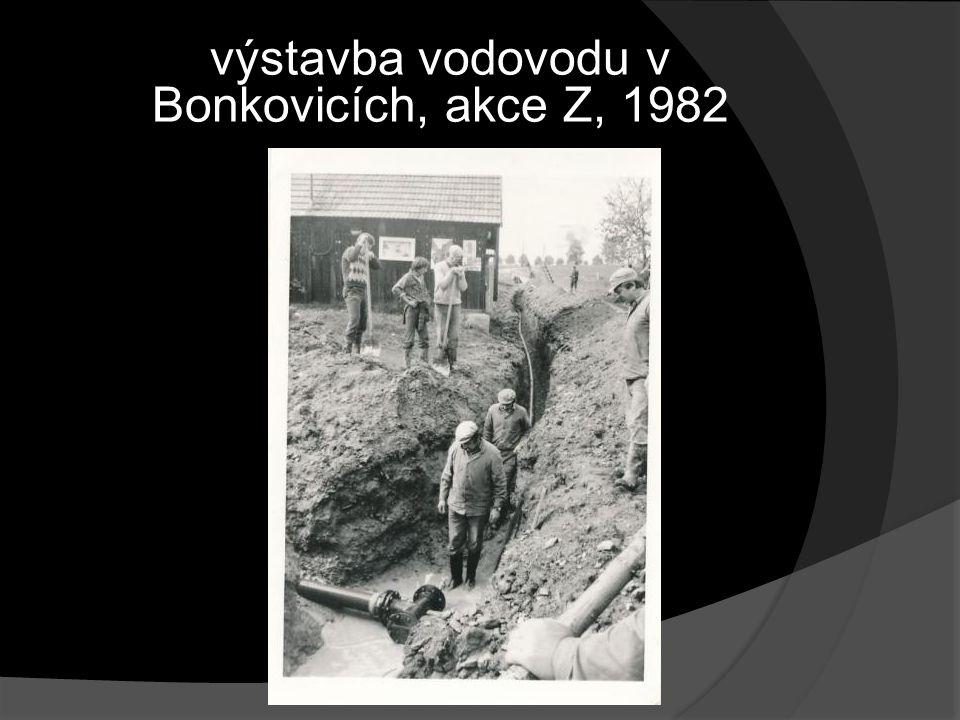 výstavba vodovodu v Bonkovicích, akce Z, 1982