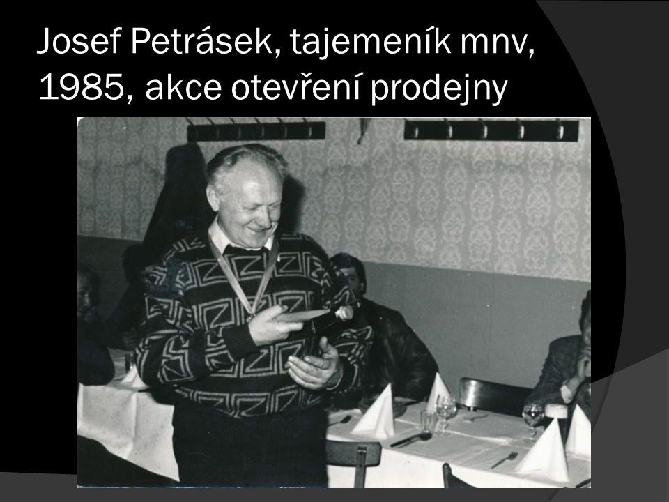 Josef Petrásek, tajemeník mnv, 1985, akce otevření prodejny
