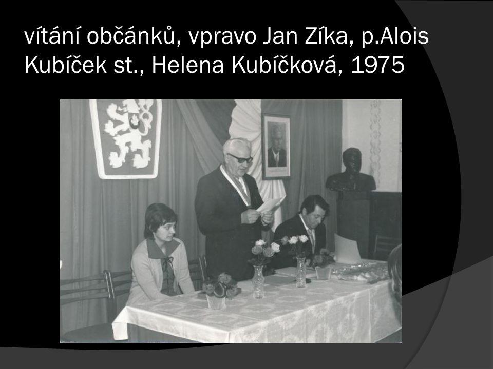vítání občánků, vpravo Jan Zíka, p.Alois Kubíček st., Helena Kubíčková, 1975