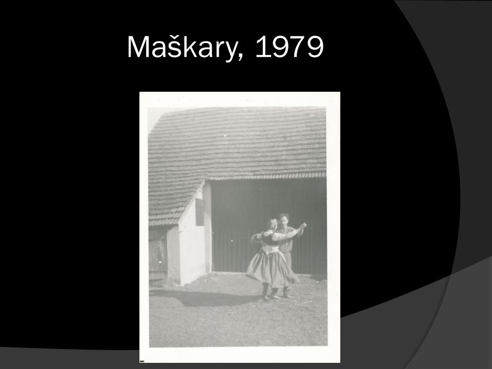 Maškary, 1979