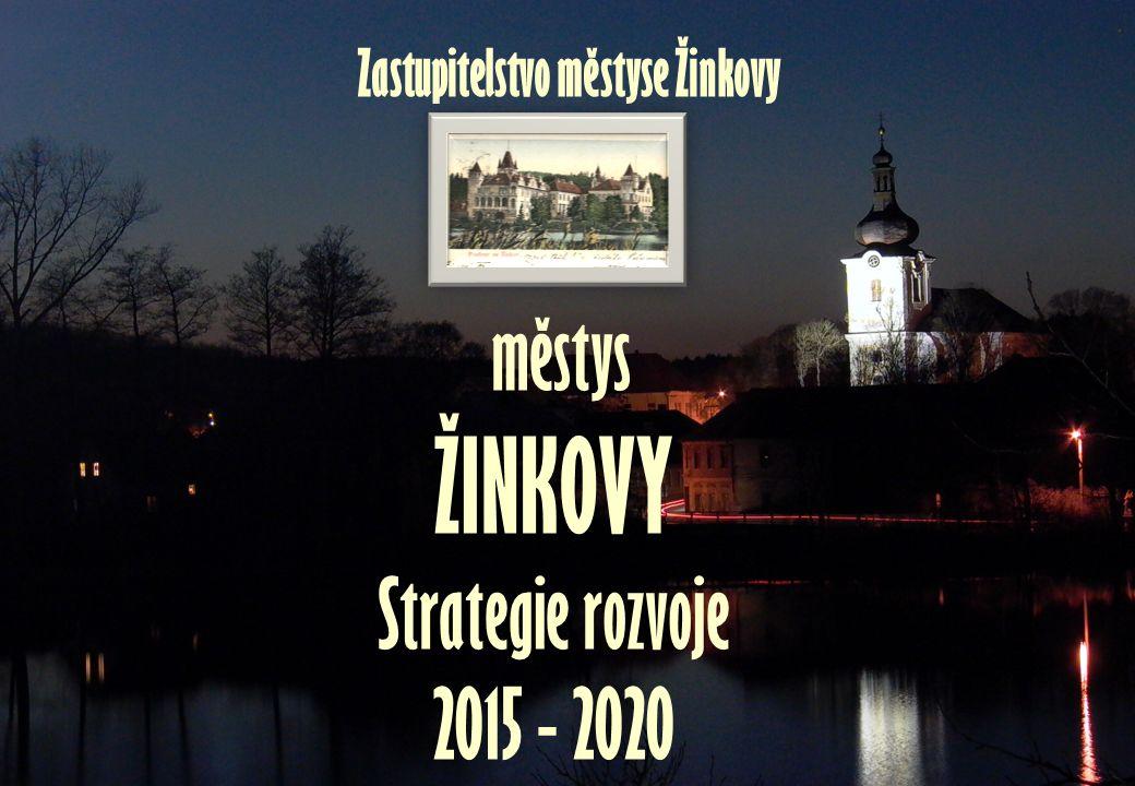 městys ŽINKOVY Strategie rozvoje 2015 - 2020 Zastupitelstvo městyse Žinkovy