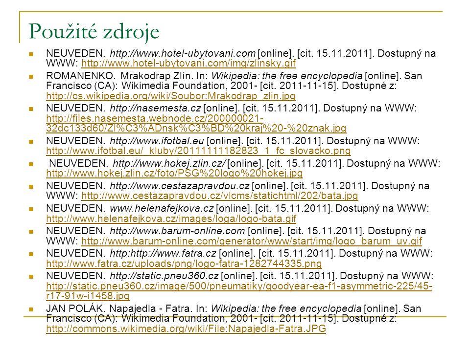 Použité zdroje NEUVEDEN. http://www.hotel-ubytovani.com [online].