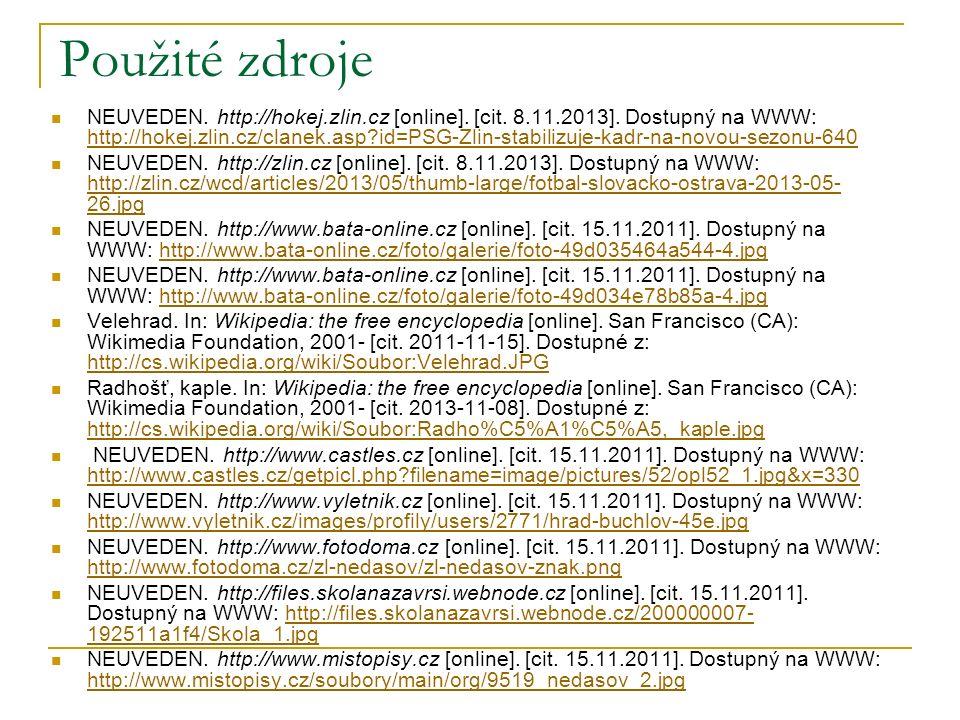 Použité zdroje NEUVEDEN. http://hokej.zlin.cz [online].