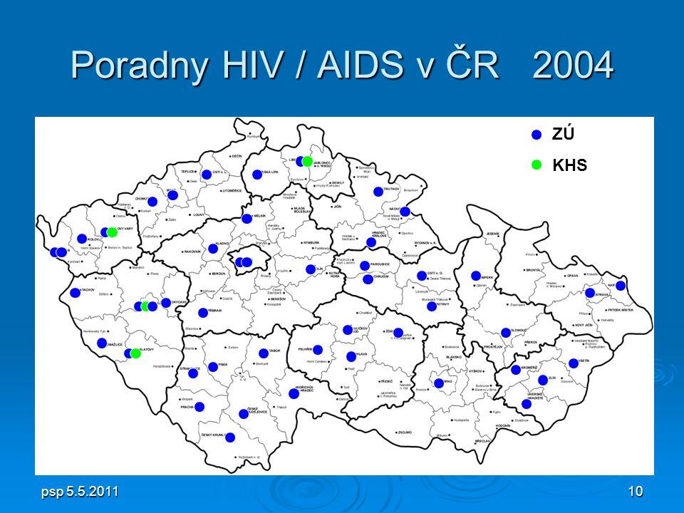 psp 5.5.201110 Poradny HIV / AIDS v ČR 2004 ZÚ KHS