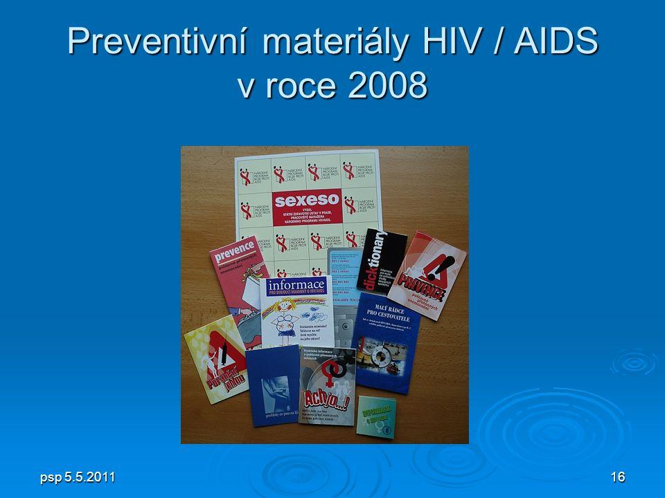 psp 5.5.201116 Preventivní materiály HIV / AIDS v roce 2008
