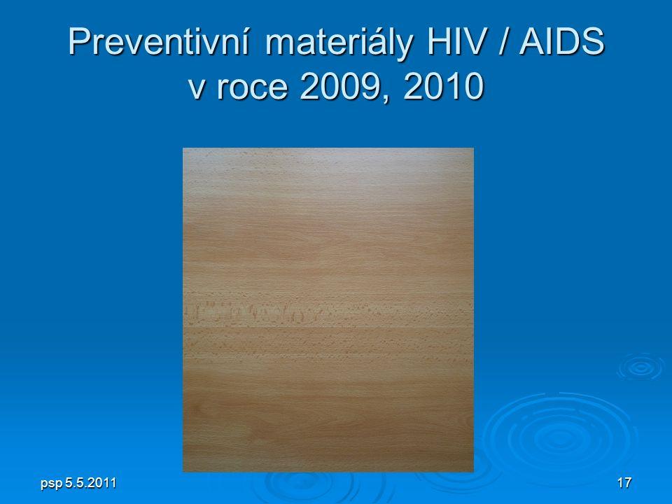psp 5.5.201117 Preventivní materiály HIV / AIDS v roce 2009, 2010