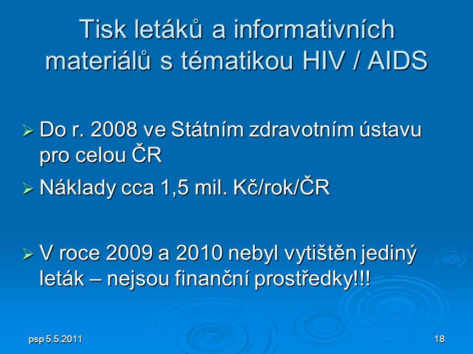 psp 5.5.201118 Tisk letáků a informativních materiálů s tématikou HIV / AIDS  Do r.