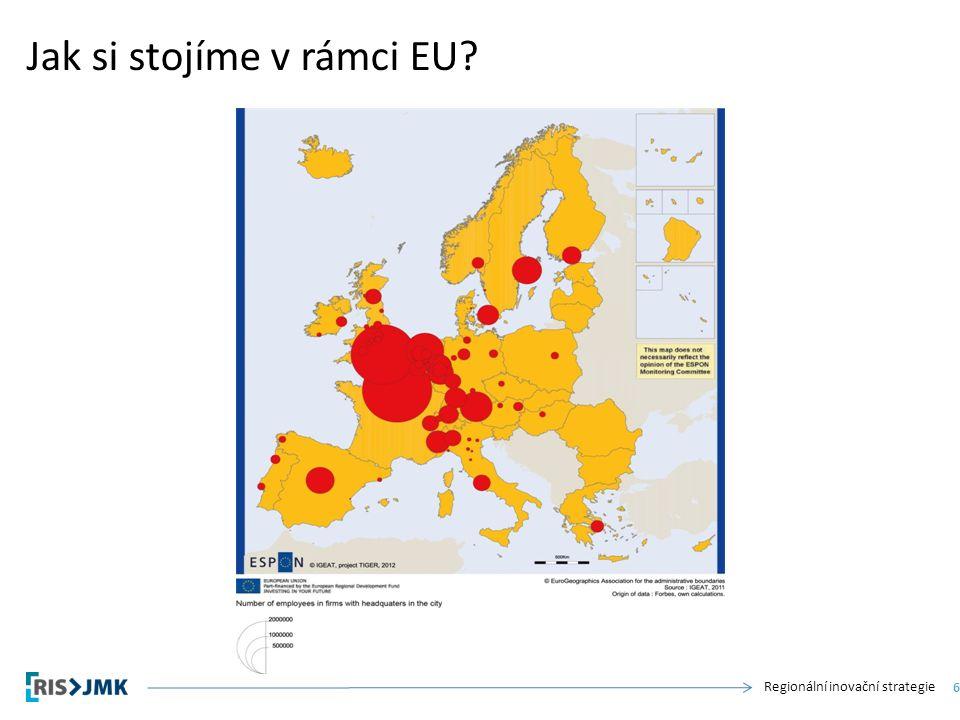 Regionální inovační strategie Jak si stojíme v rámci EU 6