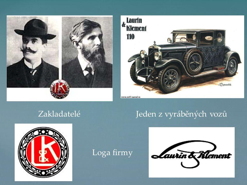 Zakladatelé Loga firmy Jeden z vyráběných vozů