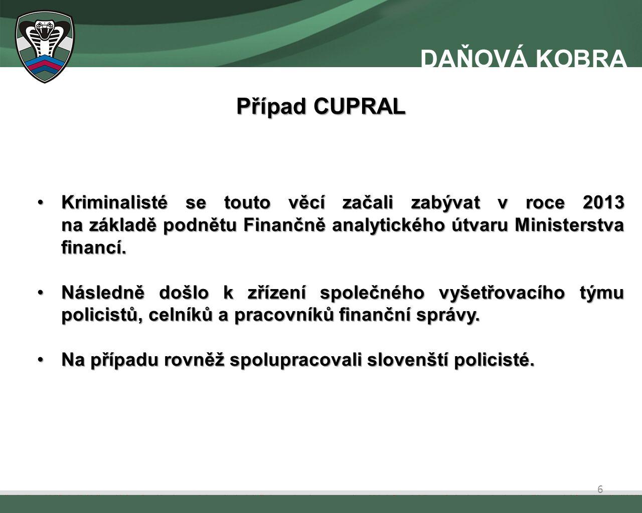Kriminalisté se touto věcí začali zabývat v roce 2013 na základě podnětu Finančně analytického útvaru Ministerstva financí.Kriminalisté se touto věcí začali zabývat v roce 2013 na základě podnětu Finančně analytického útvaru Ministerstva financí.