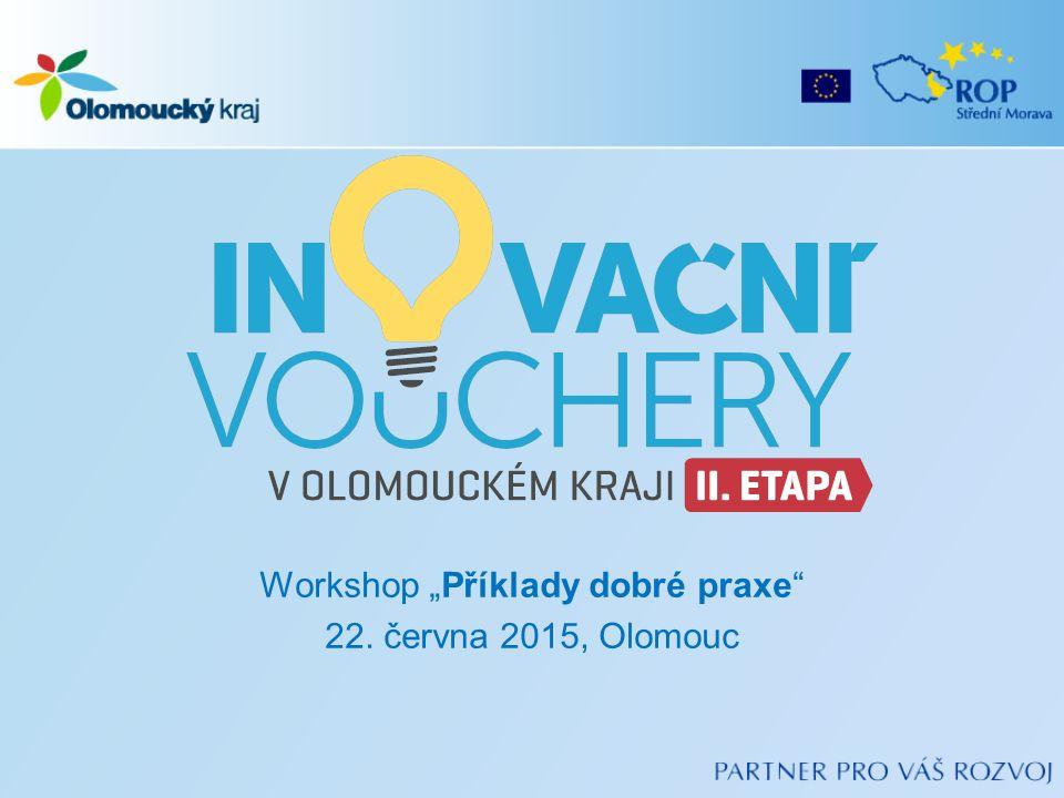 """Workshop """"Příklady dobré praxe 22. června 2015, Olomouc"""