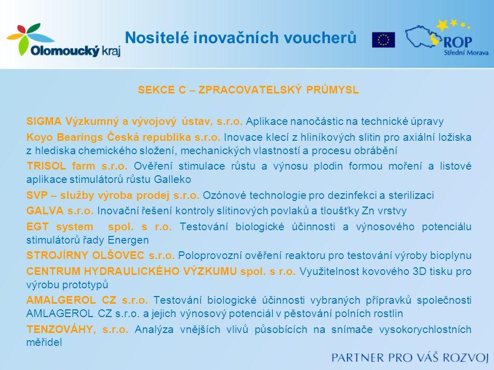 SEKCE C – ZPRACOVATELSKÝ PRŮMYSL SIGMA Výzkumný a vývojový ústav, s.r.o.