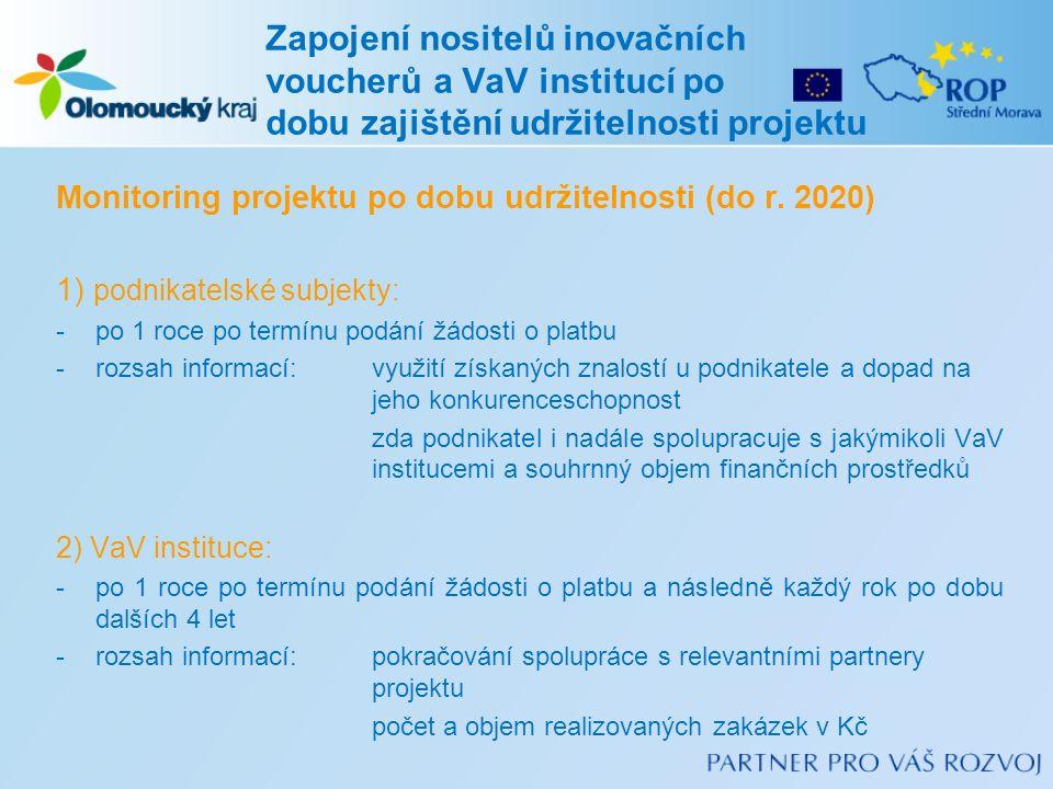 Monitoring projektu po dobu udržitelnosti (do r.
