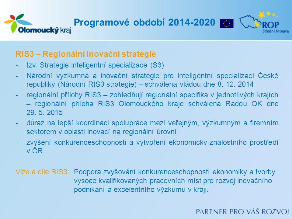 RIS3 – Regionální inovační strategie -tzv.
