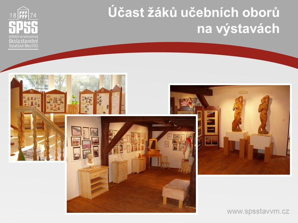 Účast žáků učebních oborů na výstavách www.spsstavvm.cz