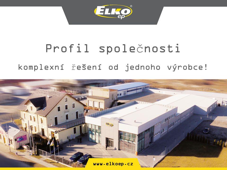 www.elkoep.cz Profil společnosti komplexní řešení od jednoho výrobce!