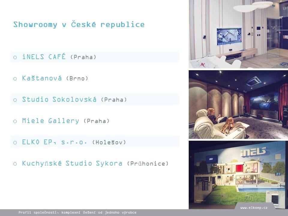 Showroomy v České republice o iNELS CAFÉ (Praha) o Kaštanová (Brno) o Studio Sokolovská (Praha) o Miele Gallery (Praha) o ELKO EP, s.r.o.