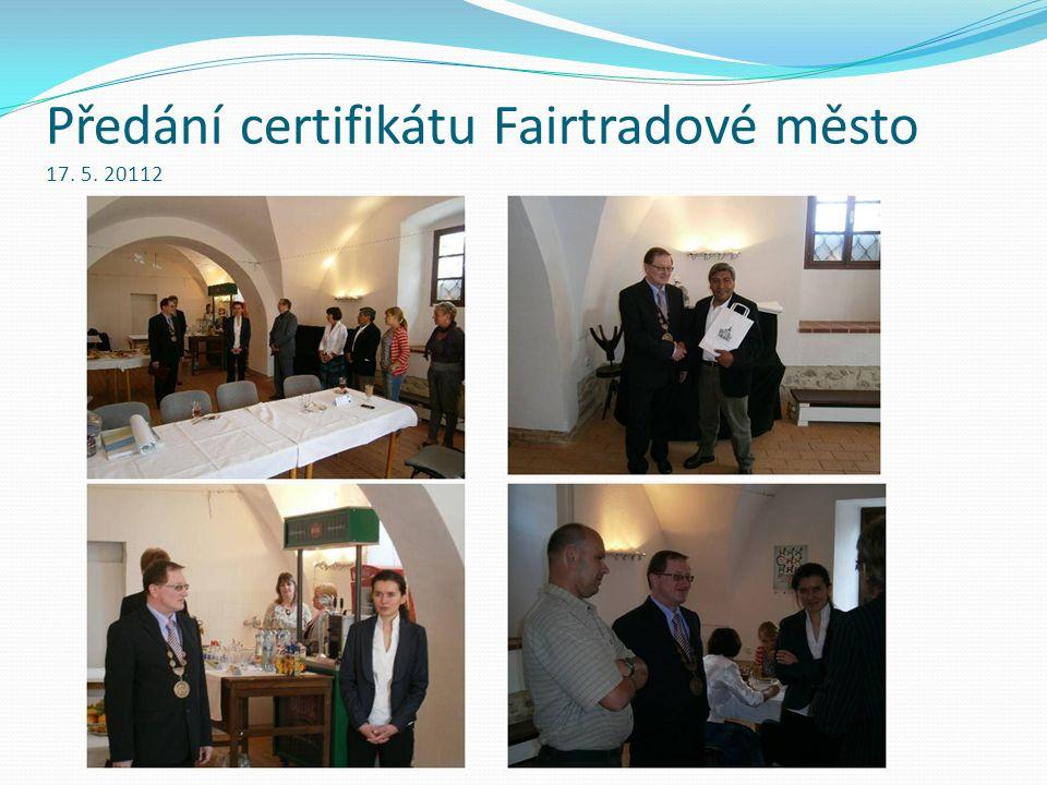Předání certifikátu Fairtradové měst o 17. 5. 20112