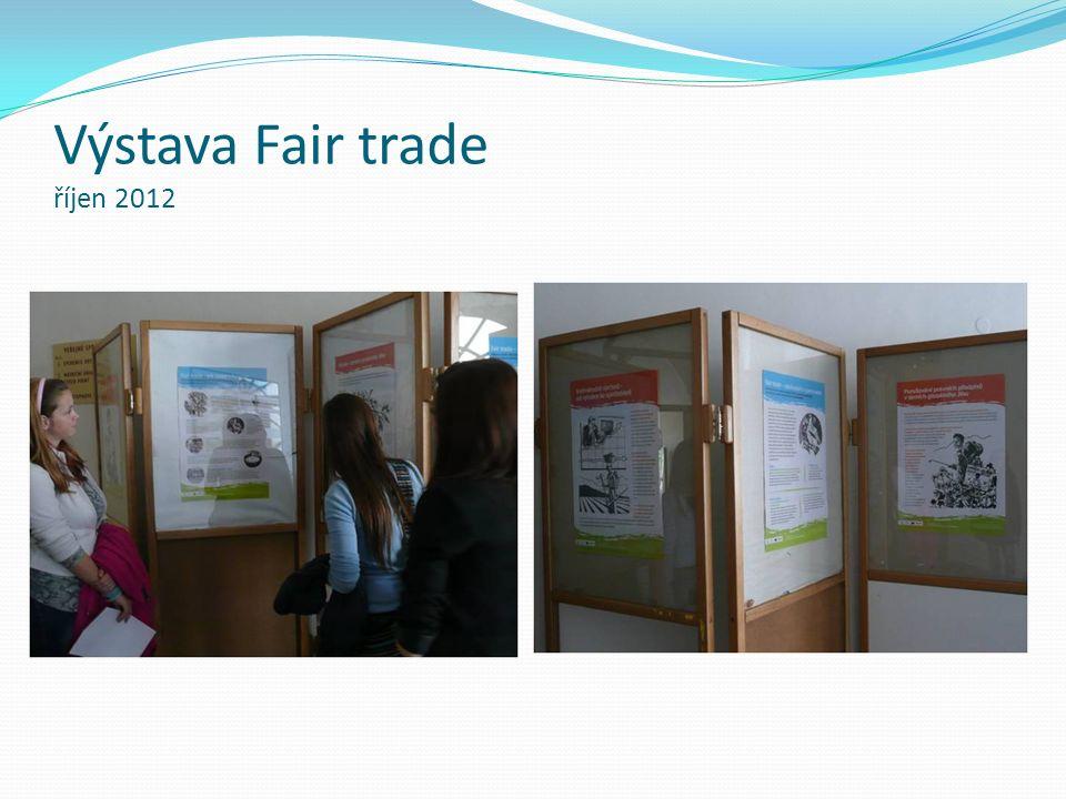 Výstava Fair trade říjen 2012
