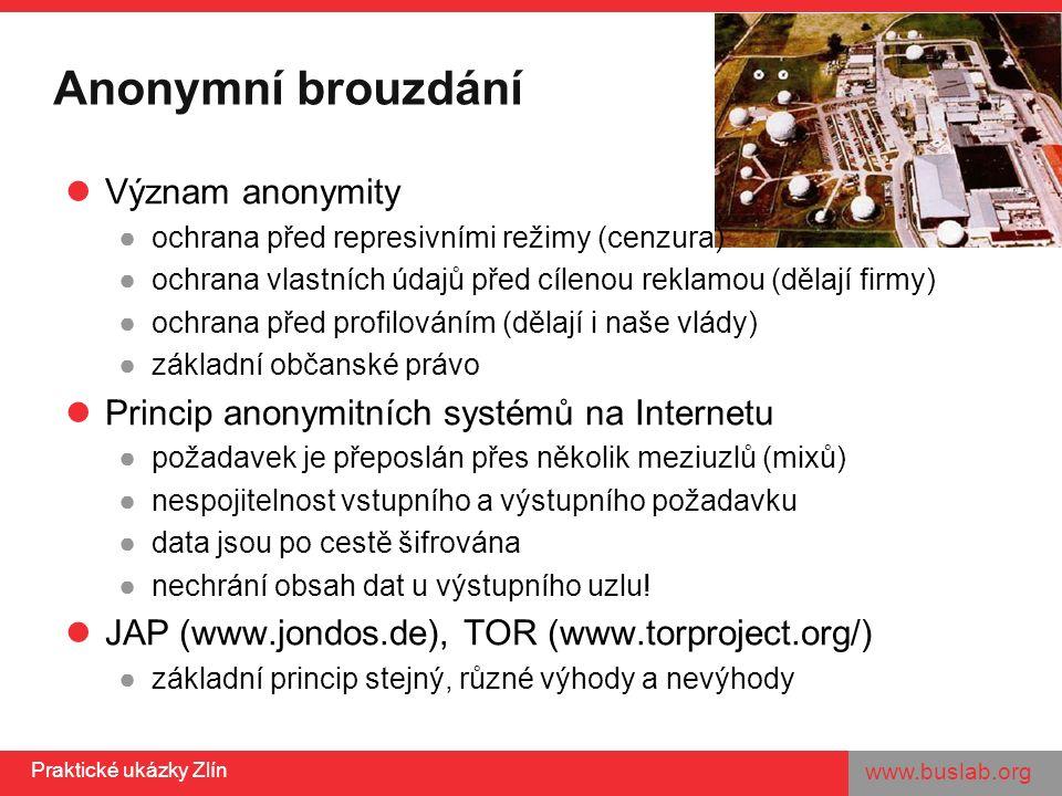 www.buslab.org Praktické ukázky Zlín JAP (www.jondos.de)