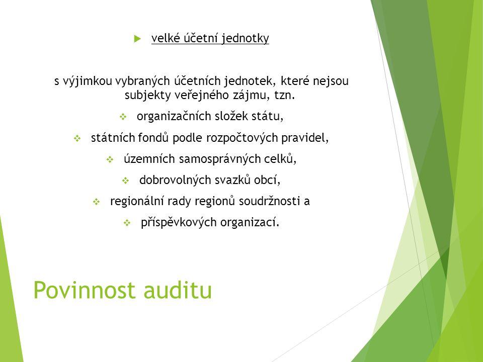 Povinnost auditu  velké účetní jednotky s výjimkou vybraných účetních jednotek, které nejsou subjekty veřejného zájmu, tzn.  organizačních složek st