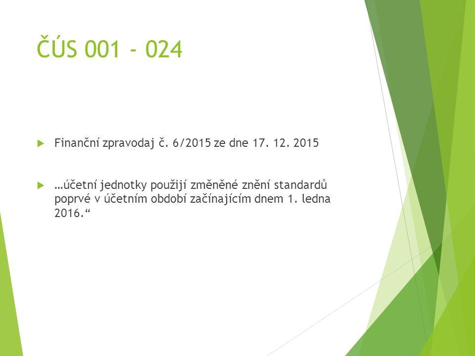 ČÚS 001 - 024  Finanční zpravodaj č. 6/2015 ze dne 17.