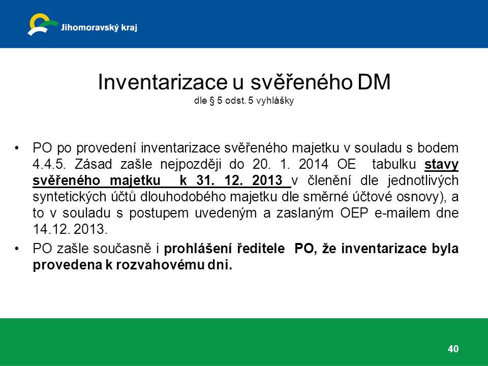 Inventarizace u svěřeného DM dle § 5 odst.