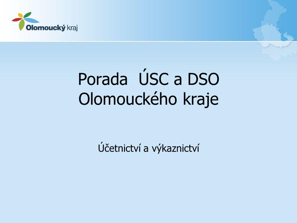 Porada ÚSC a DSO Olomouckého kraje Účetnictví a výkaznictví