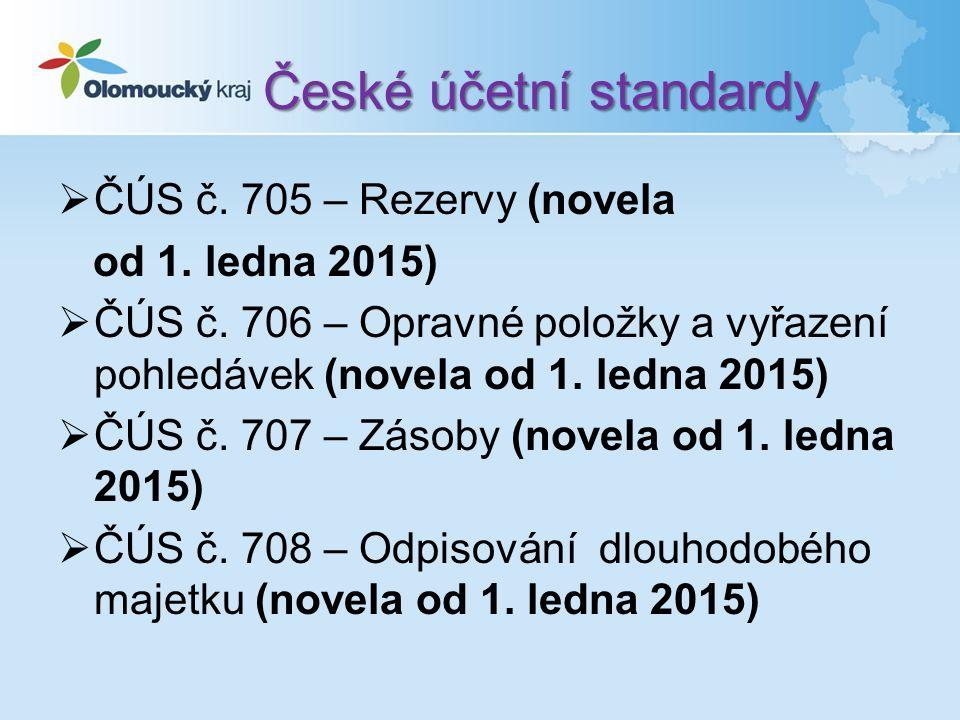České účetní standardy  ČÚS č. 705 – Rezervy (novela od 1.