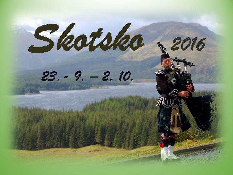Skotsko 2016 23.- 9. – 2. 10.
