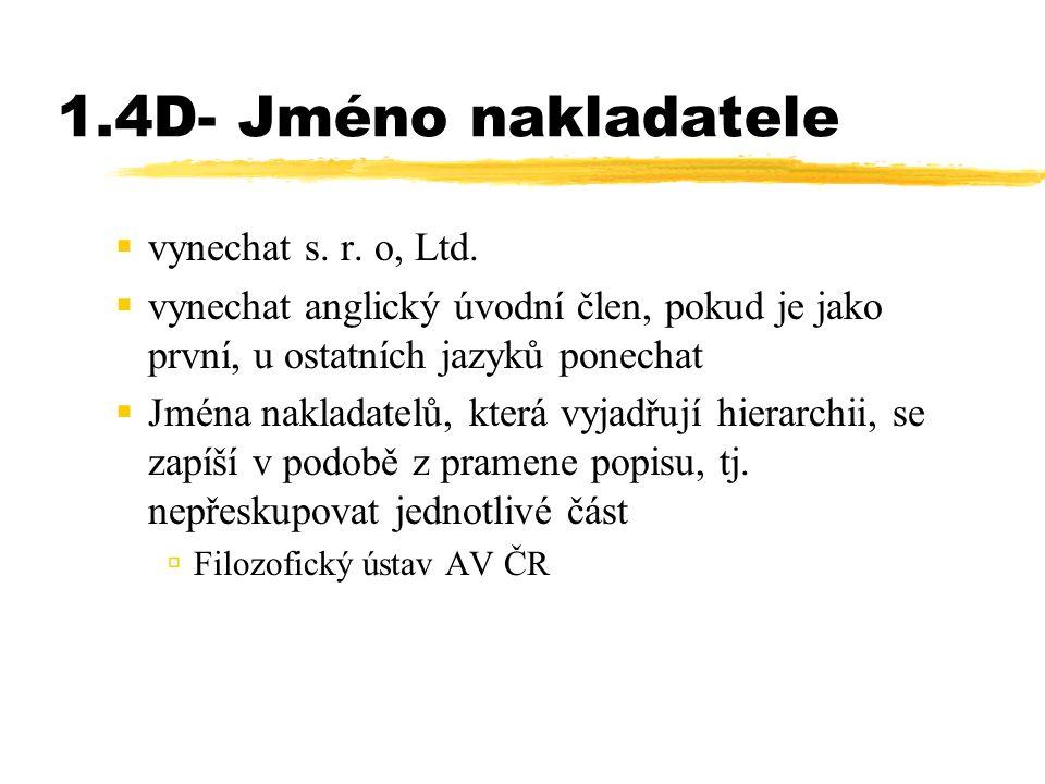1.4D- Jméno nakladatele  vynechat s. r. o, Ltd.