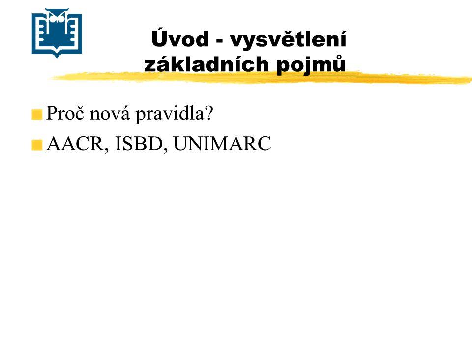 Oblast údajů o vydání Příklad:  Titulní stránka: Historický vývoj angličtiny (Skripta pro obor diplomového studia) Prof.
