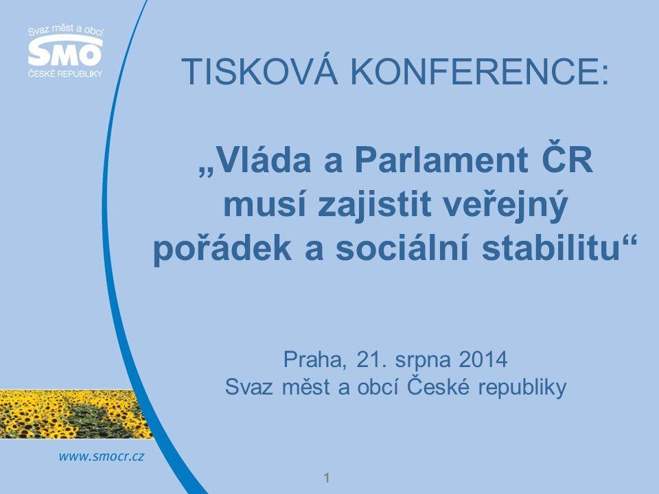 """1 TISKOVÁ KONFERENCE: """"Vláda a Parlament ČR musí zajistit veřejný pořádek a sociální stabilitu Praha, 21."""