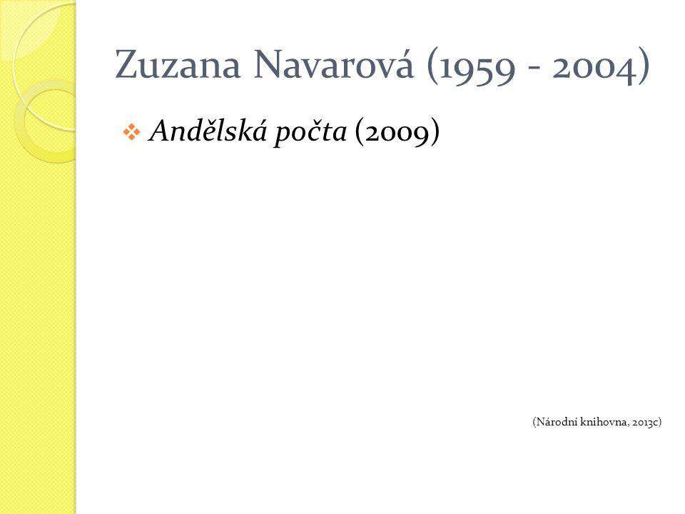 Zuzana Navarová (1959 - 2004)  Andělská počta (2009) (Národní knihovna, 2013c)