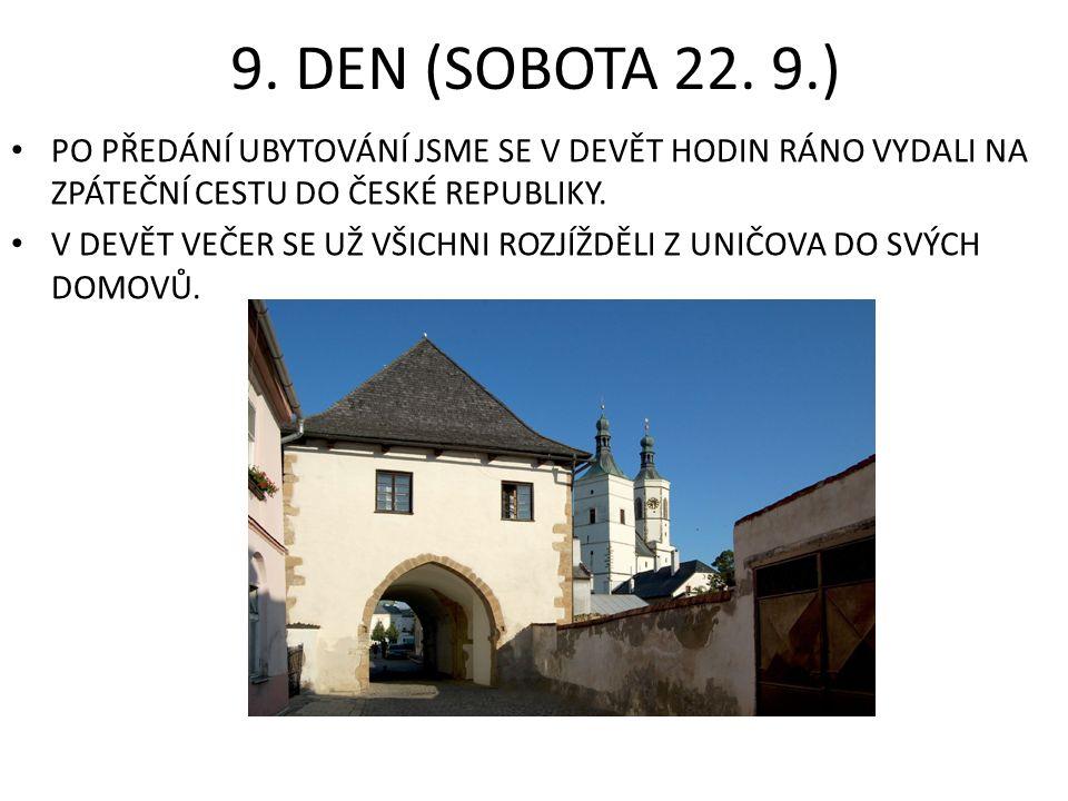 9. DEN (SOBOTA 22.