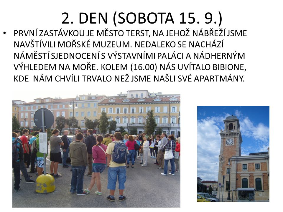 2. DEN (SOBOTA 15.