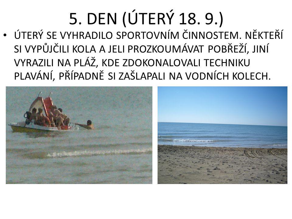 6.DEN (STŘEDA 19.