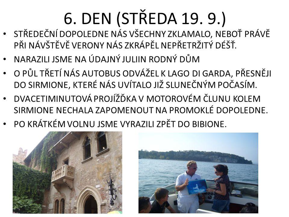 6. DEN (STŘEDA 19.