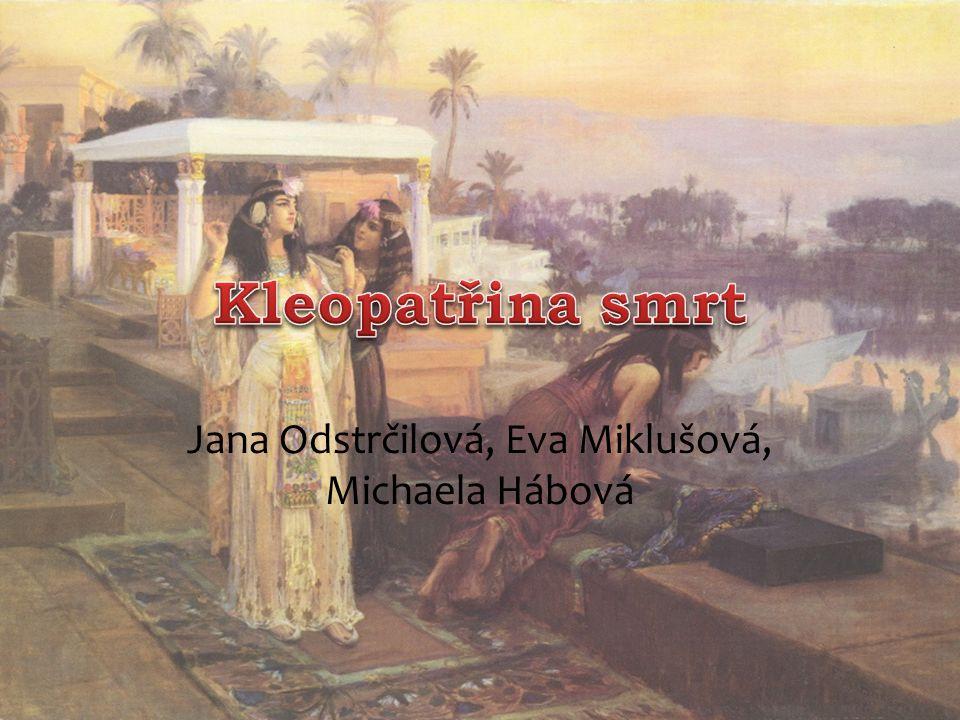 Jana Odstrčilová, Eva Miklušová, Michaela Hábová
