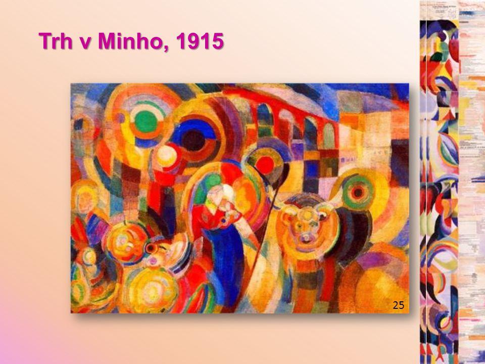 Trh v Minho, 1915 25