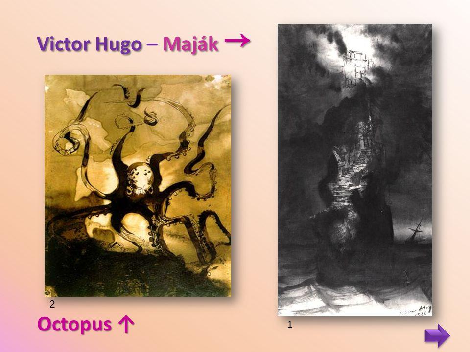 Victor Hugo Maják → Victor Hugo – Maják → 1 Octopus ↑ 2