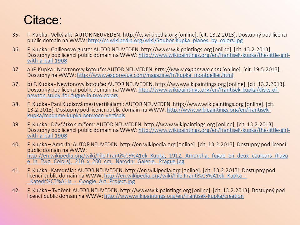 Citace: 35.F. Kupka - Velký akt: AUTOR NEUVEDEN. http://cs.wikipedia.org [online]. [cit. 13.2.2013]. Dostupný pod licencí public domain na WWW: http:/