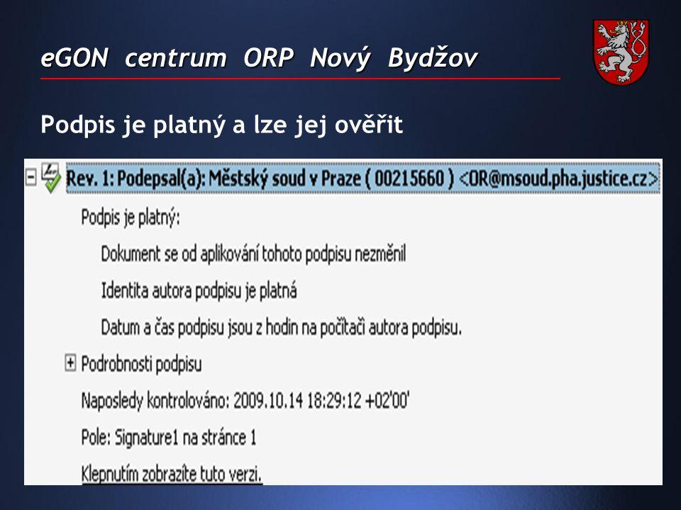 eGON centrum ORP Nový Bydžov Podpis je platný a lze jej ověřit