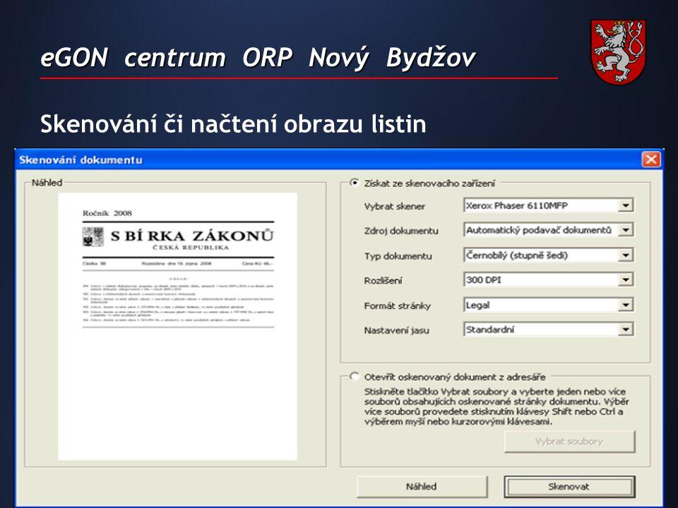eGON centrum ORP Nový Bydžov Skenování či načtení obrazu listin