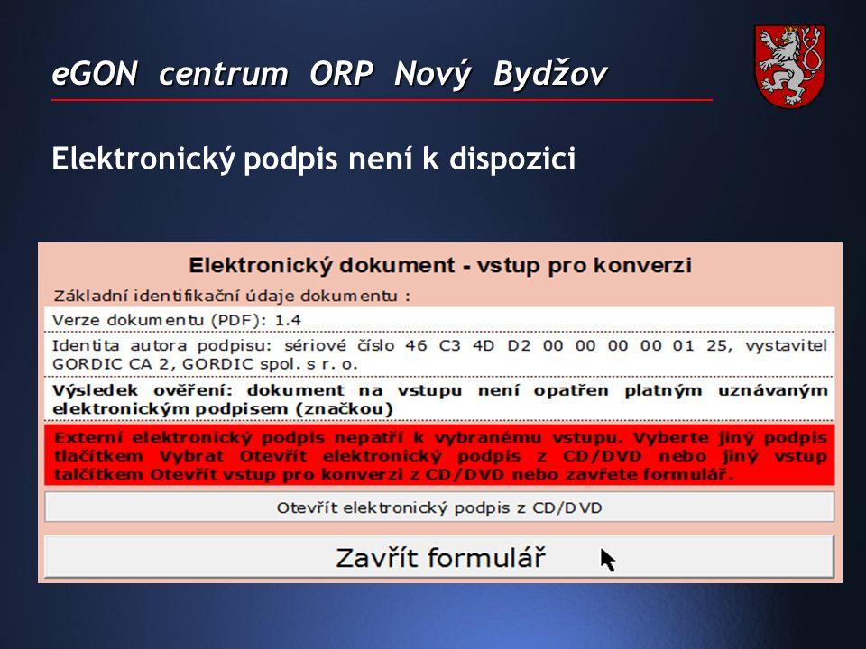 eGON centrum ORP Nový Bydžov Elektronický podpis není k dispozici