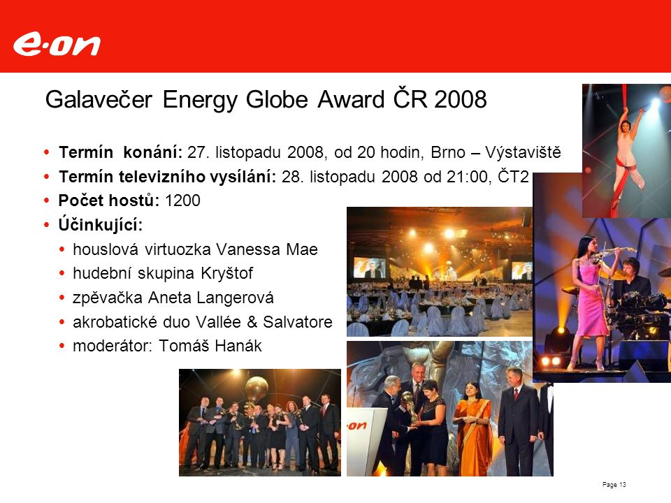 Galavečer Energy Globe Award ČR 2008  Termín konání: 27.