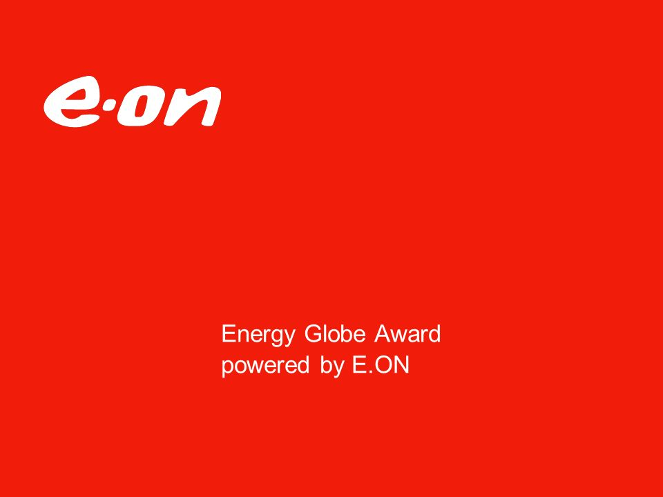 Energy Globe Award powered by E.ON