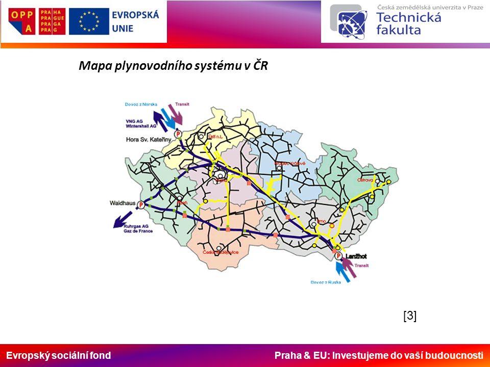 Evropský sociální fond Praha & EU: Investujeme do vaší budoucnosti [3][3] Mapa plynovodního systému v ČR