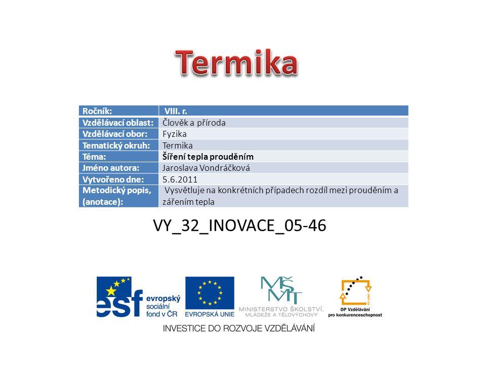 VY_32_INOVACE_05-46 Ročník: VIII. r.