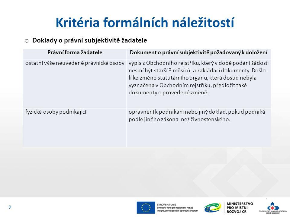  Výsledky projektu jsou udržitelné o Popis v kapitole 4 a 9 Podkladů pro hodnocení projektu.